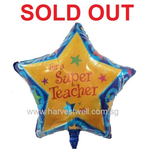 For A Super Teacher Foil Balloon