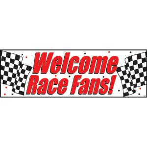 WELCOME RACE FANS! PARTY GIANT BANNER