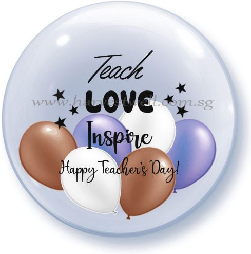 Teach Love Inspire Print On Bubble Balloon Size: 24""