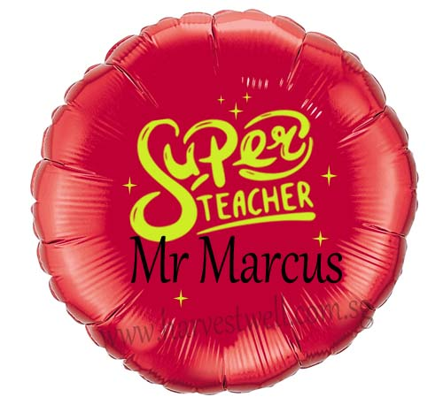 "Customize Print Super Teacher on 18"" Foil Balloon"